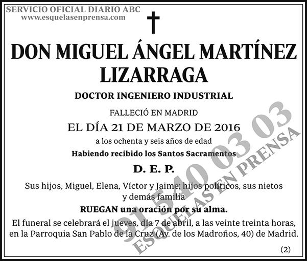 Miguel Ángel Martínez Lizarraga